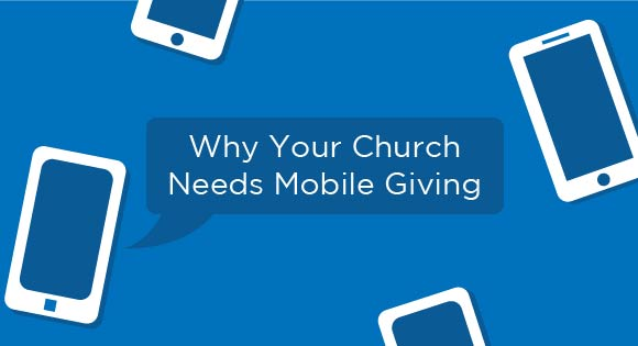 Mobile Giving For Churches